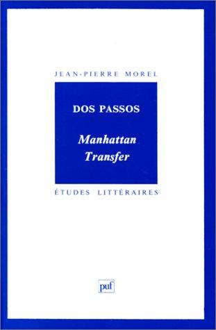 9782130430001: Dos Passos : Manhattan transfer