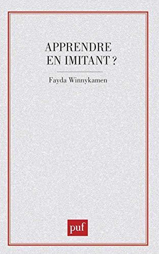 9782130430094: Apprendre en imitant? (Psychologie d'aujourd'hui) (French Edition)