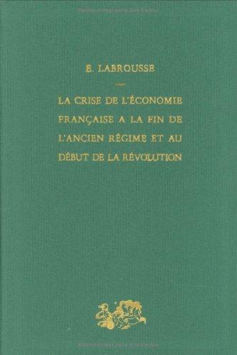 9782130430124: La Crise de l'économie française à la fin de l'Ancien Régime et au début de la Révolution