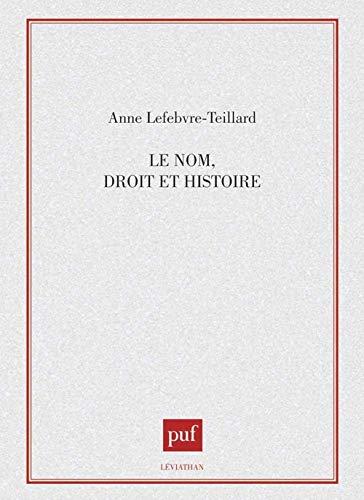 9782130430193: Le nom: Droit et histoire (Léviathan)