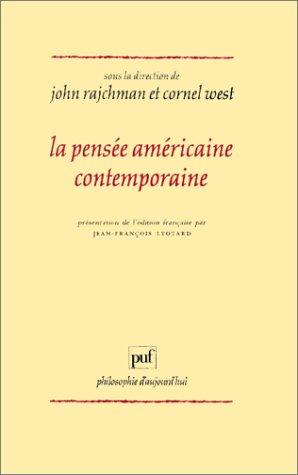 La pensée américaine contemporaine (Ancien prix éditeur: 31.00 € - Economisez 50 %) (9782130430216) by John Rajchman; Cornel West