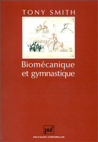 9782130430315: Biomécanique et gymnastique