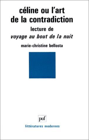 9782130431237: Céline ou L'art de la contradiction