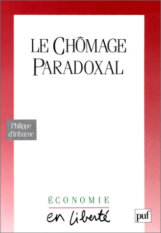 9782130431626: Le chômage paradoxal (Economie en liberté) (French Edition)