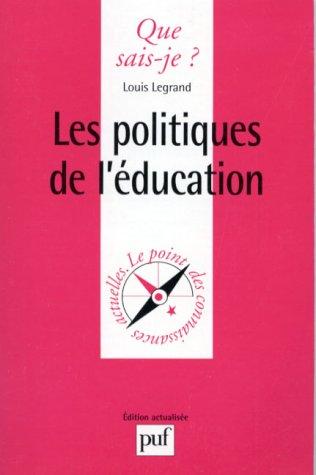 Les Politiques De L'éducation: Legrand - Louis Legrand