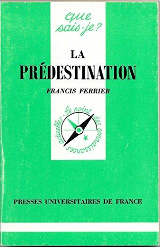 9782130432074: La Prédestination