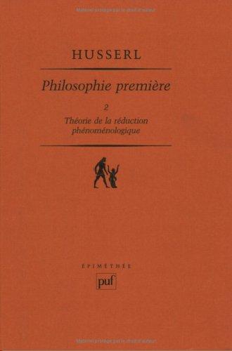 9782130433026: PHILOSOPHIE PREMIERE. : Tome 2, (1923-24), Th�orie de la r�duction ph�nom�nologique
