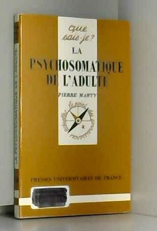 9782130433552: La psychosomatique de l'adulte