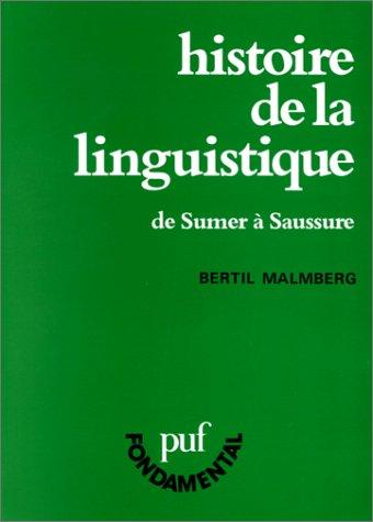 9782130433576: Histoire de la linguistique: De Sumer à Saussure (PUF fondamental) (French Edition)