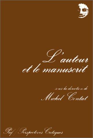 9782130433941: L'auteur et le manuscrit