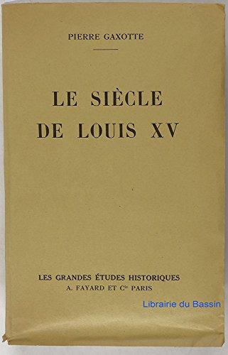 9782130434054: Le siècle de Louis XV