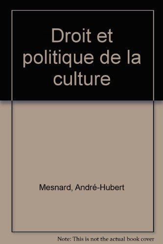9782130434344: Droit et Politique de la culture