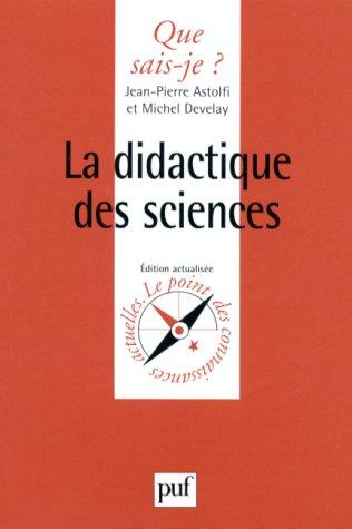La didactique des sciences: Jean-Pierre Astolfi, Michel