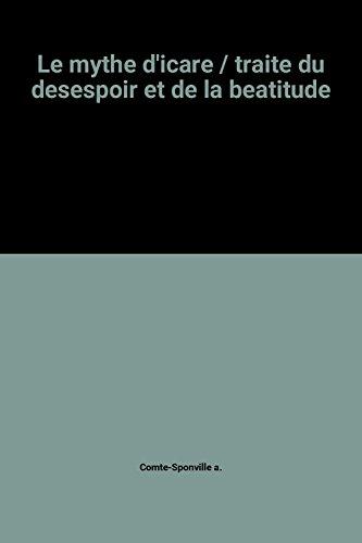 9782130434733: Le mythe d'icare / traite du desespoir et de la beatitude