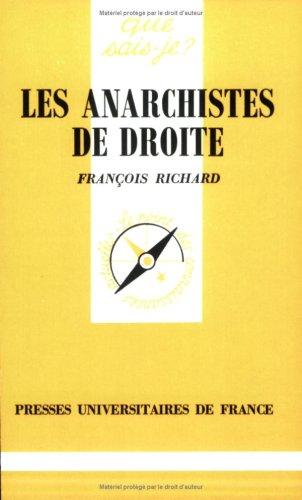 9782130435600: Les anarchistes de droite (Que sais-je ?)