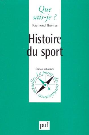 9782130435648: Histoire du sport (Que sais-je ?)