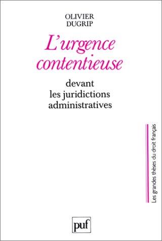 9782130435679: L'urgence contentieuse devant des juridictions administratives