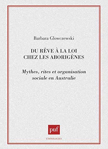 """9782130437451: Du rêve à la loi chez les aborigènes: Mythes, rites et organisation sociale en Australie (Collection """"Ethnologies"""") (French Edition)"""