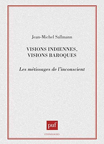 Visions indiennes, visions baroques (2130437567) by Gruzinski, Serge; Sallmann, Jean-Michel