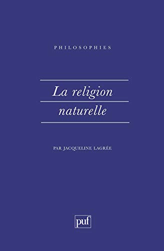 La Religion naturelle: Jacqueline Lagrée