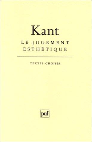 LE JUGEMENT ESTHETIQUE: Kant, Emmanuel