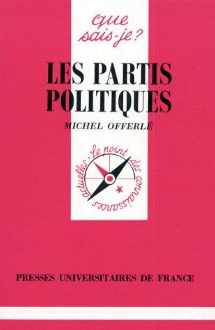 9782130438625: Les partis politiques (Que sais-je ?)
