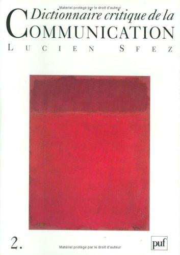 9782130439387: Dictionnaire critique de la communication, coffret de 2 volumes