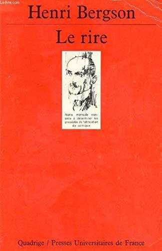 Le Rire : Essai sur la signification: Henri Bergson