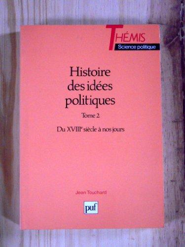 Histoire Des Idees Politiques Tome 1 Des Origines Au XVIIIe Siecle Tome 2 Du XVIIIe a Nos jours ...