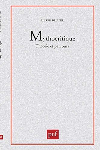 9782130440352: Mythocritique