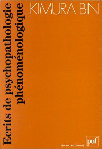 9782130440406: Ecrits de psychopathologie phénoménologique