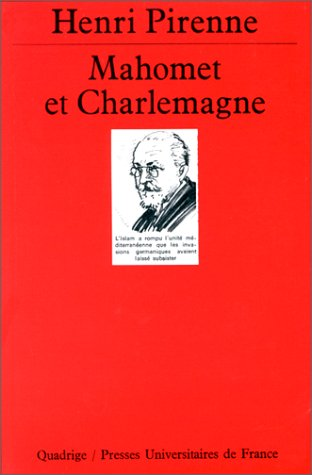 Mahomet et Charlemagne (2130440703) by Henri Pirenne; Quadrige