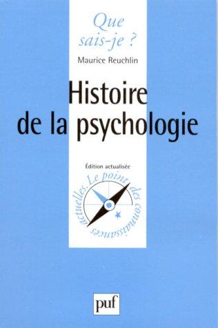Histoire de la psychologie: Maurice Reuchlin Que