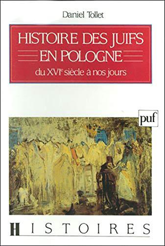 9782130440840: Histoire des juifs en Pologne: Du XVIe siècle à nos jours (Histoires) (French Edition)