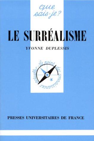 9782130440895: Le Surresalisme (French Edition)