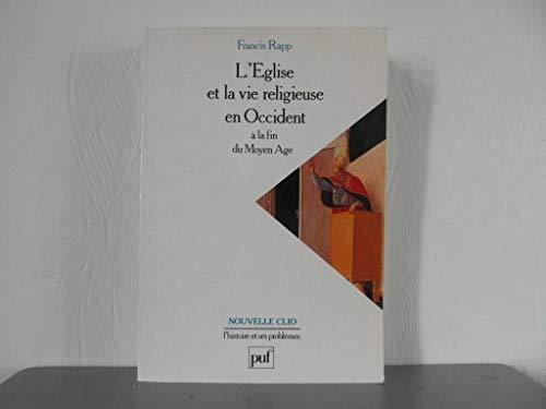 9782130441069: L'Eglise et la vie religieuse en Occident a la fin du Moyen Age (Nouvelle Clio) (French Edition)