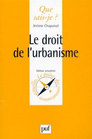 Le Droit de l'urbanisme: Jérôme Chapuisat, Que