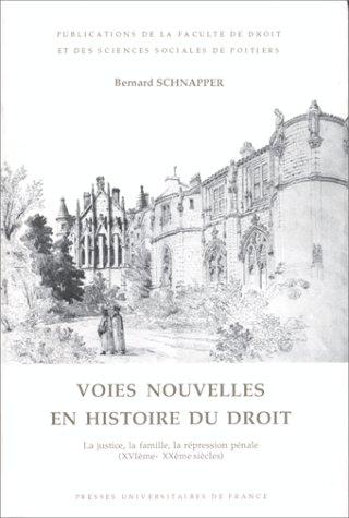 9782130441533: Les voies nouvelles en histoire du droit, 1re édition