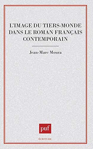 L'image du Tiers Monde dans le roman: Moura, Jean-Marc