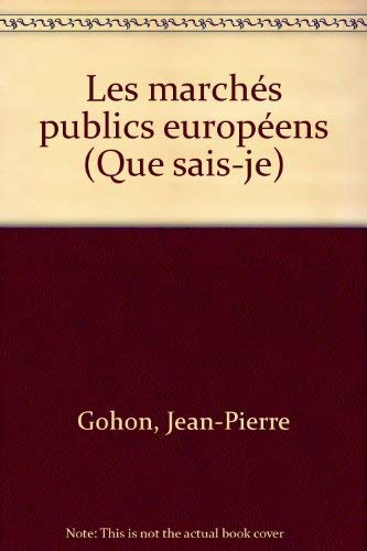 9782130441717: Les marchés publics européens
