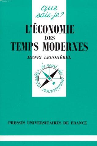 L'économie des temps modernes: Legohérel, Henri