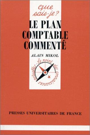 9782130441922: Le plan comptable commenté, 3e édition