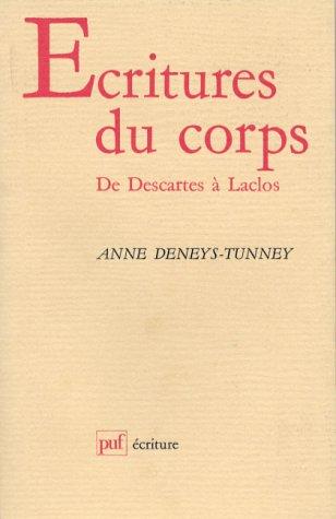 9782130442165: Écriture du corps: De Descartes à Laclos (French Edition)
