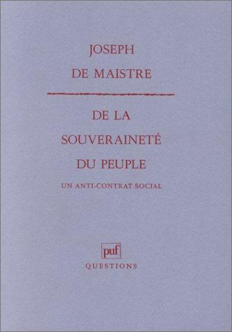 9782130442172: De la souveraineté du peuple: Un anti-contrat social (Questions) (French Edition)