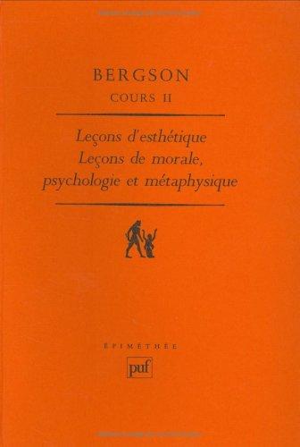 9782130442585: Cours, tome 2 : Leçons d'esthétique : Leçons de morale, psychologie et métaphysique