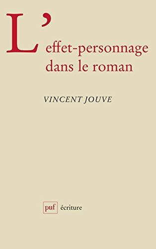 L'effet-personnage dans le roman (Ecriture) (French Edition): Jouve, Vincent