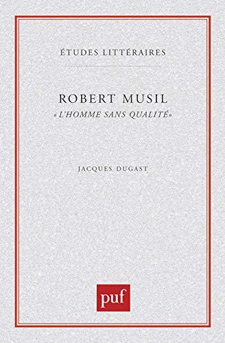 9782130442899: Robert Musil : L'Homme sans qualités