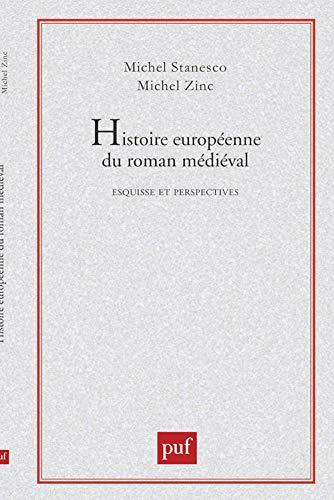 9782130443063: Histoire européenne du roman médiéval: Esquisse et perspectives (Ecriture) (French Edition)