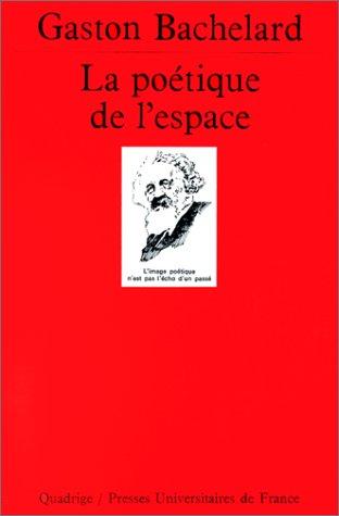9782130443759: La Poétique de l'espace