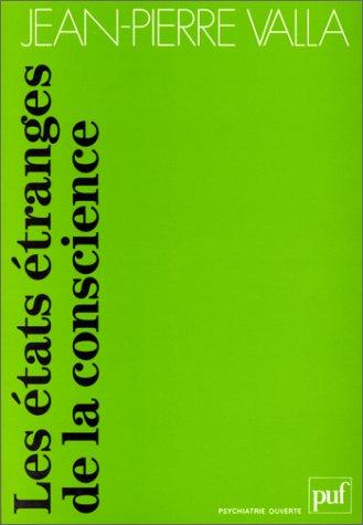9782130444244: Les états étranges de la conscience (Psychiatrie ouverte) (French Edition)